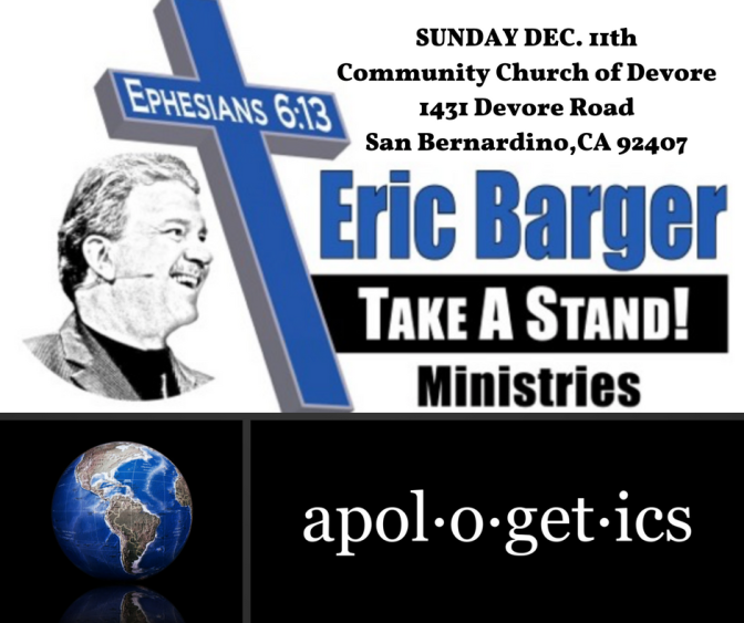 Eric Barger To Share On Apologetics At Community Church of Devore